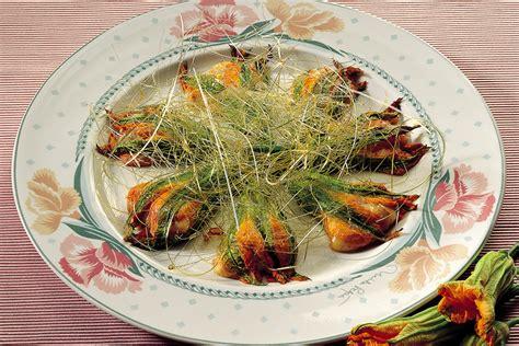 fiori di italia ricetta dolcissimi fiori di zucca la cucina italiana