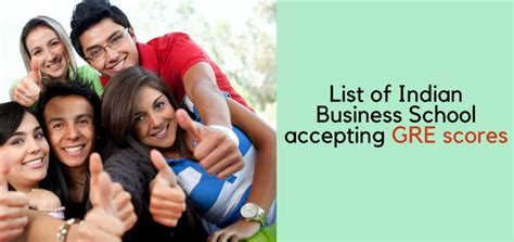 Mba Colleges Accepting Gre Scores In India by List Of Indian Business School Accepting Gre Scores