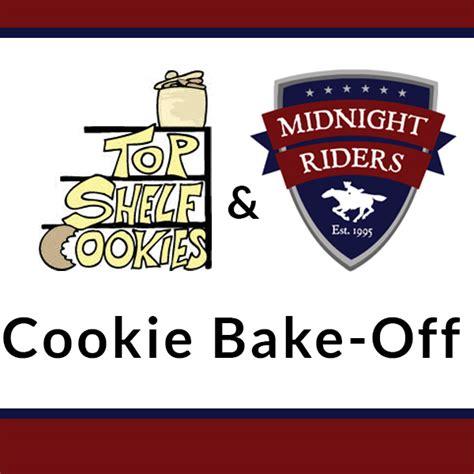 Top Shelf Cookies by 2015 Midnight Riders Top Shelf Cookies Cookie Bake