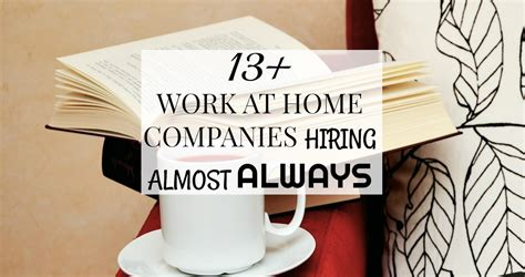 13 work at home companies hiring almost always