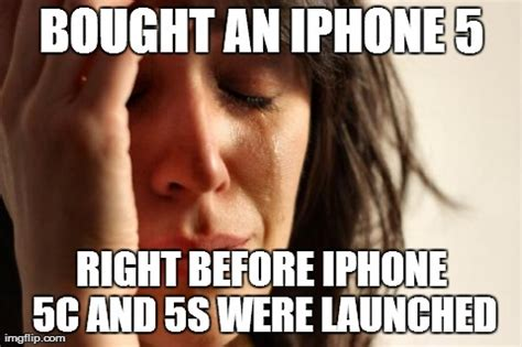 Iphone 5c Meme - first world problems meme imgflip