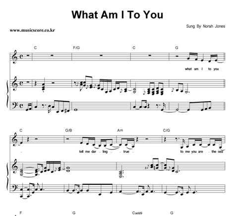 norah jones what am i to you norah jones what am i to you 피아노 악보 뮤직스코어 악보가게