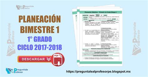 planeaciones y evaluaciones de primaria examenes planeacion 1 176 grado lainitas 2017 2018 descargar gratis