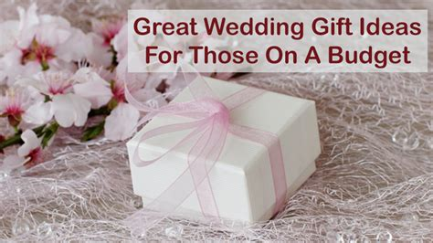 great wedding gift ideas for those on a budget knot for - Great Wedding Gift Ideas On A Budget