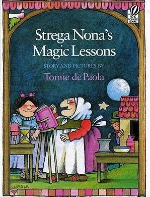 strega nona s magic lessons a strega nona book books strega nona s magic lessons tomie depaola 9780152817862