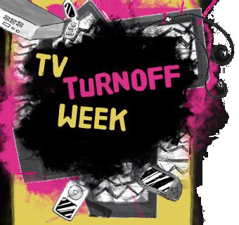 Tv Turnoff Week Essay by 20 26 Aprile 2009 La Settimana Quot Senza Tv Quot Ma Guarda Un Po