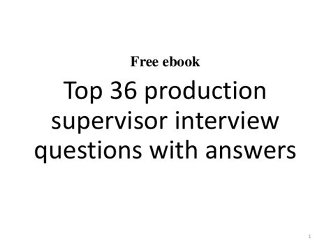 top 10 production supervisor questions and answers