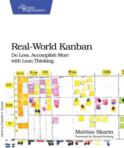 mattias darrow card template real world kanban do less accomplish more with lean
