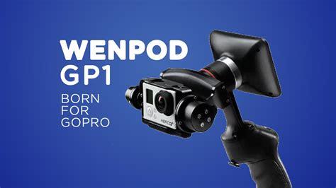 Wenpod Gp1 For Gopro wenpod gp1 lo stabilizzatore per gopro fotografia moderna