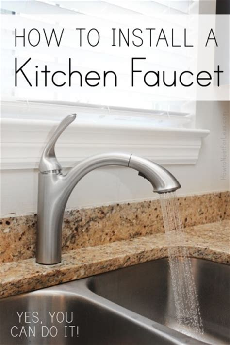 how to install a moen kitchen faucet with sprayer how to install a kitchen faucet how to nest for less