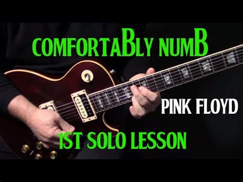 how to play pink floyd comfortably numb how to play quot comfortably numb quot first guitar solo by pink
