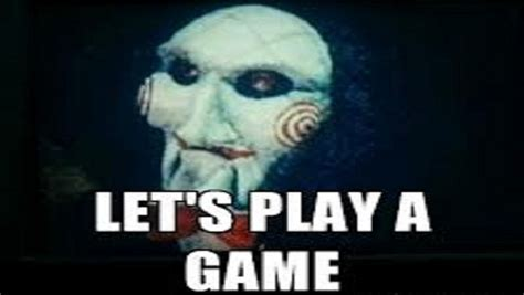 I Wanna Play A Game Meme - top wanna play a game saw meme wallpapers
