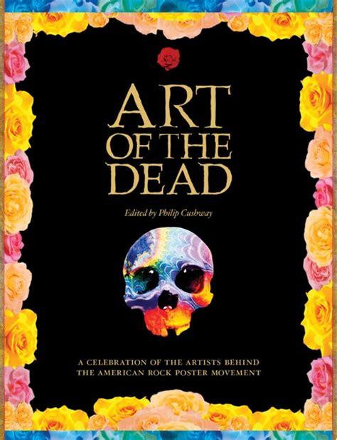 dead s blues a novel books new book celebrates quot of the dead quot grateful dead