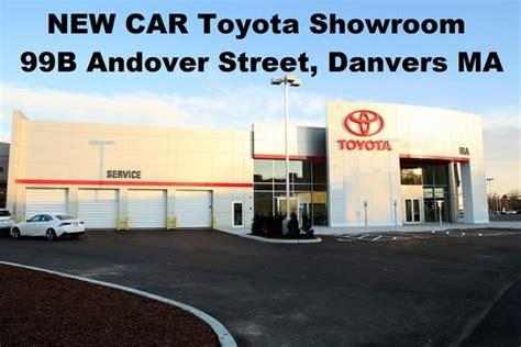 Massachusetts Toyota Dealers Ira Toyota Of Danvers Danvers Ma 01923 Car Dealership