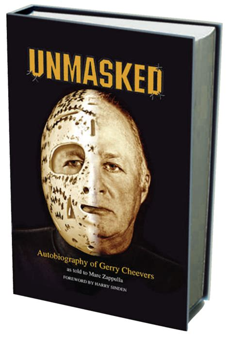 the phantom unmasked america s books gerry cheevers 30 boston bruins of fame goalie