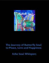 the white butterfly s journey books the journey of butterfly soul to peace and happiness
