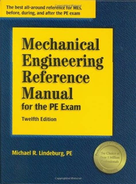 mechanical engineering reference manual for the pe 13th ed mechanical engineering reference manual for the pe by