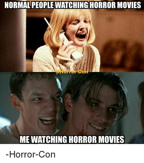 Horror Movie Memes - 25 best memes about people watching people watching memes