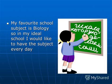 My Idea Of My Ideal by презентация на тему Quot School Of My I Wish Our