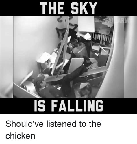 Falling Meme - 25 best memes about the sky is falling the sky is