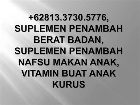 suplemen anak jungamals penambah nutrisi napsu makan 62813 3730 5776 suplemen penambah berat badan suplemen