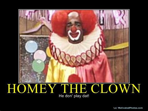 homey don t play that the story of in living color and the black comedy revolution books homey the clown quotes quotesgram