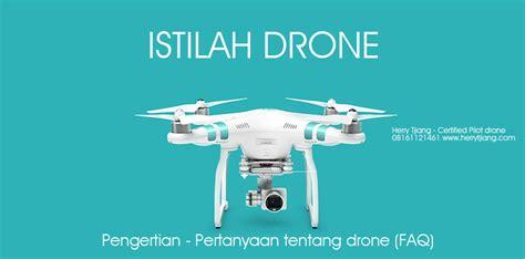 Jenis Drone istilah pengertian dan jenis drone herry tjiang