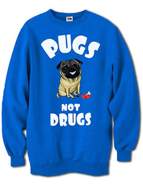 pugs not drugs jumper mens pugs not drugs sweatshirt mens jumper fashion new joke gift ebay