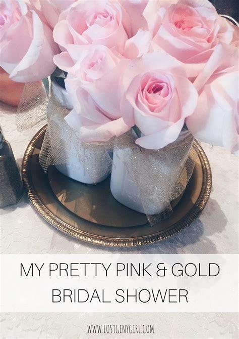 pretty pink bridal shower theme my pretty pink gold bridal shower y