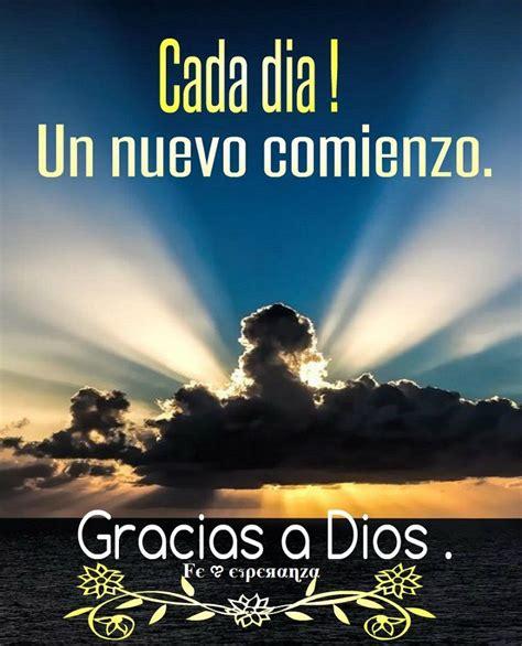 imagenes alegres de un nuevo dia cada d 237 a un nuevo comienzo gracias a dios biblia
