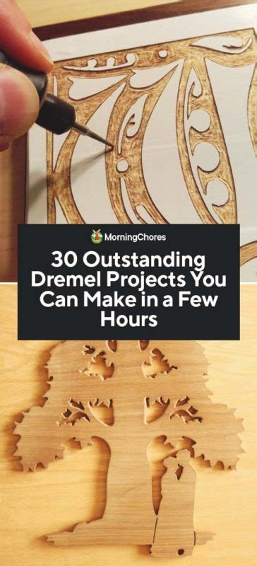 outstanding dremel projects       hours