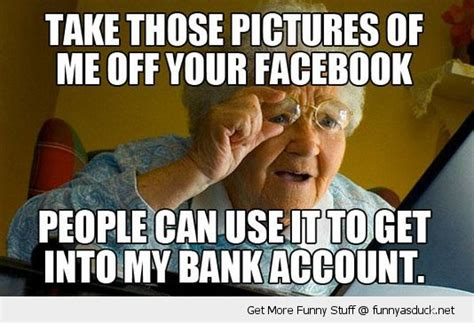 Grandma Internet Meme - educating seniors on social media haydensands