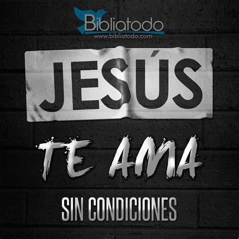jesus te ama imagenes facebook jes 250 s te ama sin condiciones imagenes cristianas