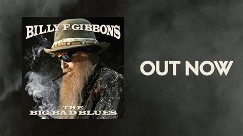 billy f gibbons the big bad blues discogs billy f gibbons new album the big bad blues is out youtube