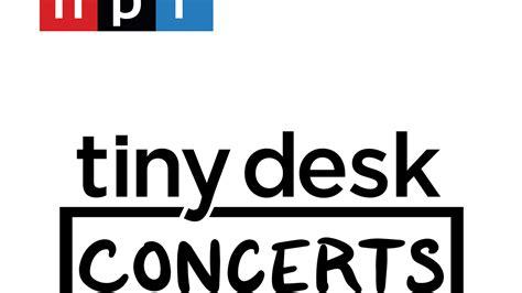tiny desk concerts npr