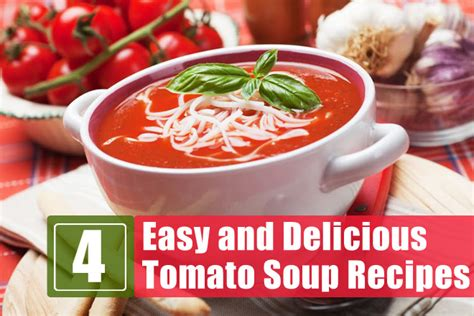 4 easy and delicious tomato soup recipes
