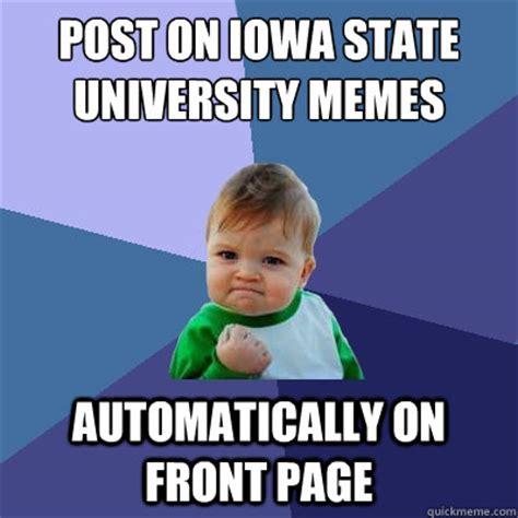 University Memes - post on iowa state university memes automatically on front