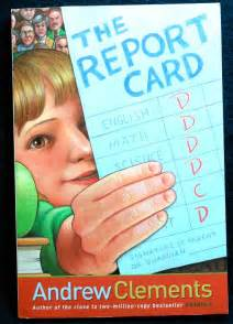 The Report Card Book The Report Card By Andrew Clements Genesisarts And Books