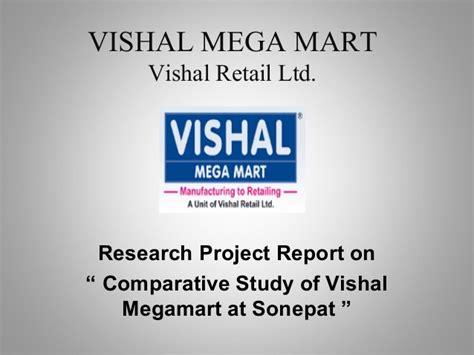 Vishal Mega Mart Project Report Mba by Vishal Mega Mart
