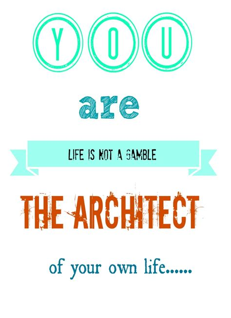 Be Your Own Archtiect by You Are The Architect Of Your Own Debbiedoos