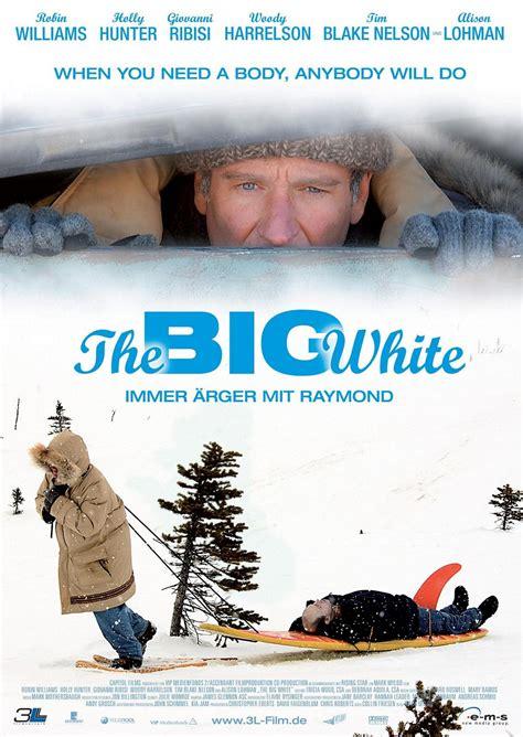 Watch Big White 2005 The Big White 3 Of 5 Extra Large Movie Poster Image Imp Awards