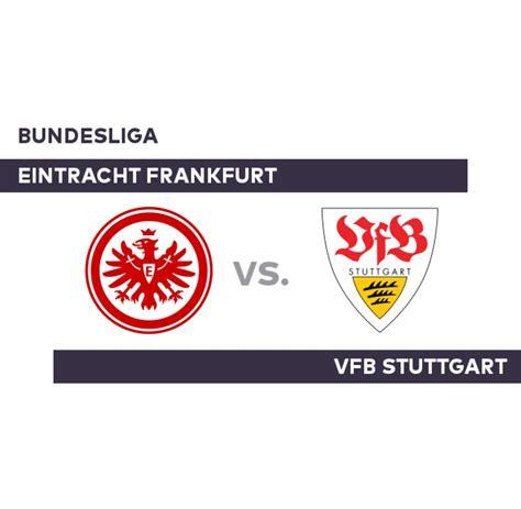 Visitenkarten Stuttgart by Eintracht Frankfurt Vfb Stuttgart Stuttgart Gibt