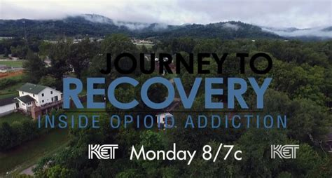 The Journey Detox Recovery Llc by Listen Ket Premieres Journey To Recovery Documentary