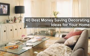 40 best money saving decorating ideas for your home