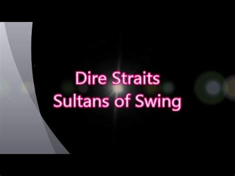 letra sultans of swing dire straits sultans of swing with lyrics