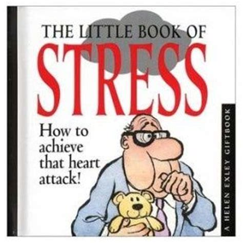 stress the psychology of managing pressure books quotes about stress at work stress quotes make