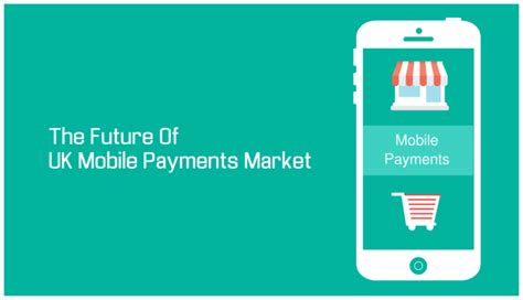 mobile payments the future of the uk mobile payments market techbullion