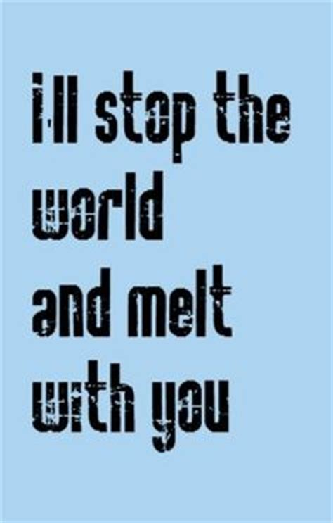 Stop The World And Melt With You by Boston More Than A Feeling Song Lyrics Lyrics