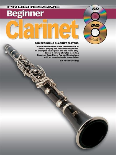 clarinet lessons for beginners books how to play clarinet clarinet lessons for beginners