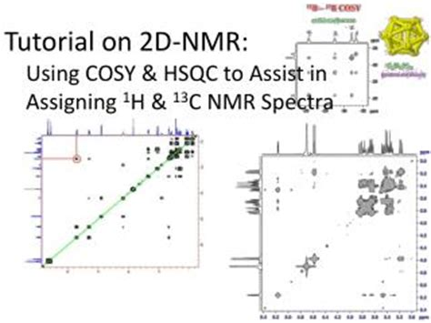 nmr tutorial questions ppt tutorial on 2d nmr using cosy hsqc to assist in